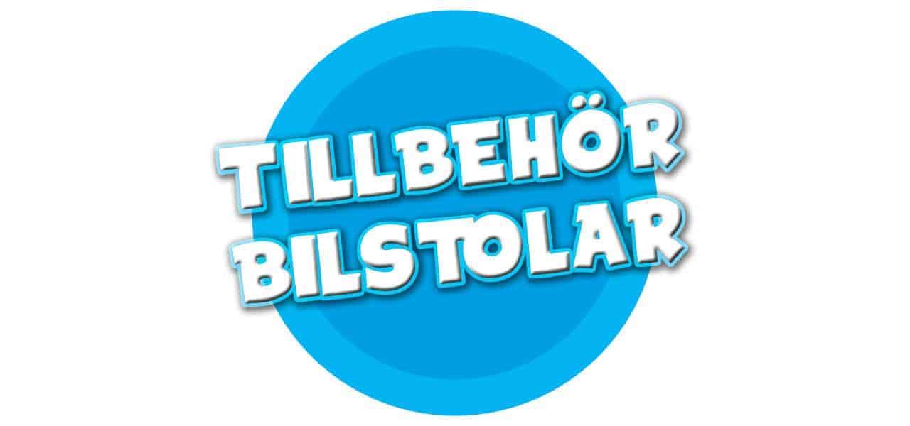 TILLBEHÖR BILBARNSTOLAR