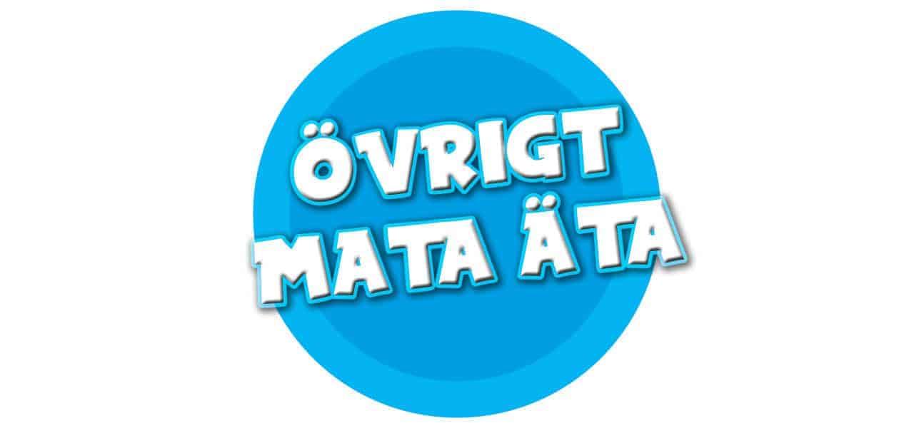 ÖVRIGT MATA/ÄTA