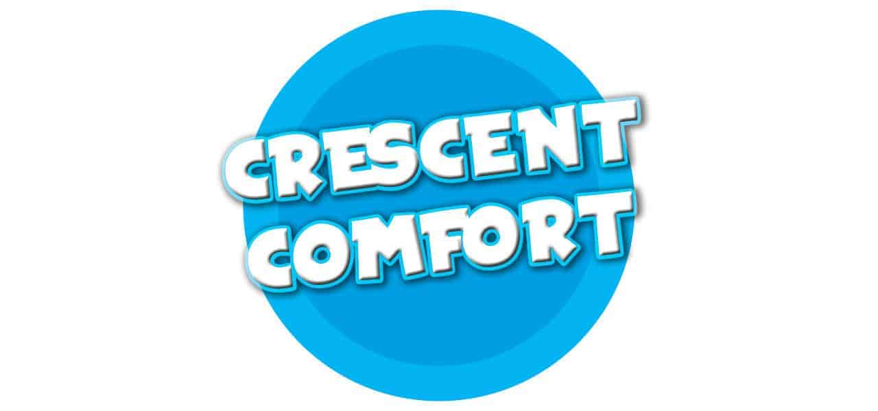CRESCENT COMFORT