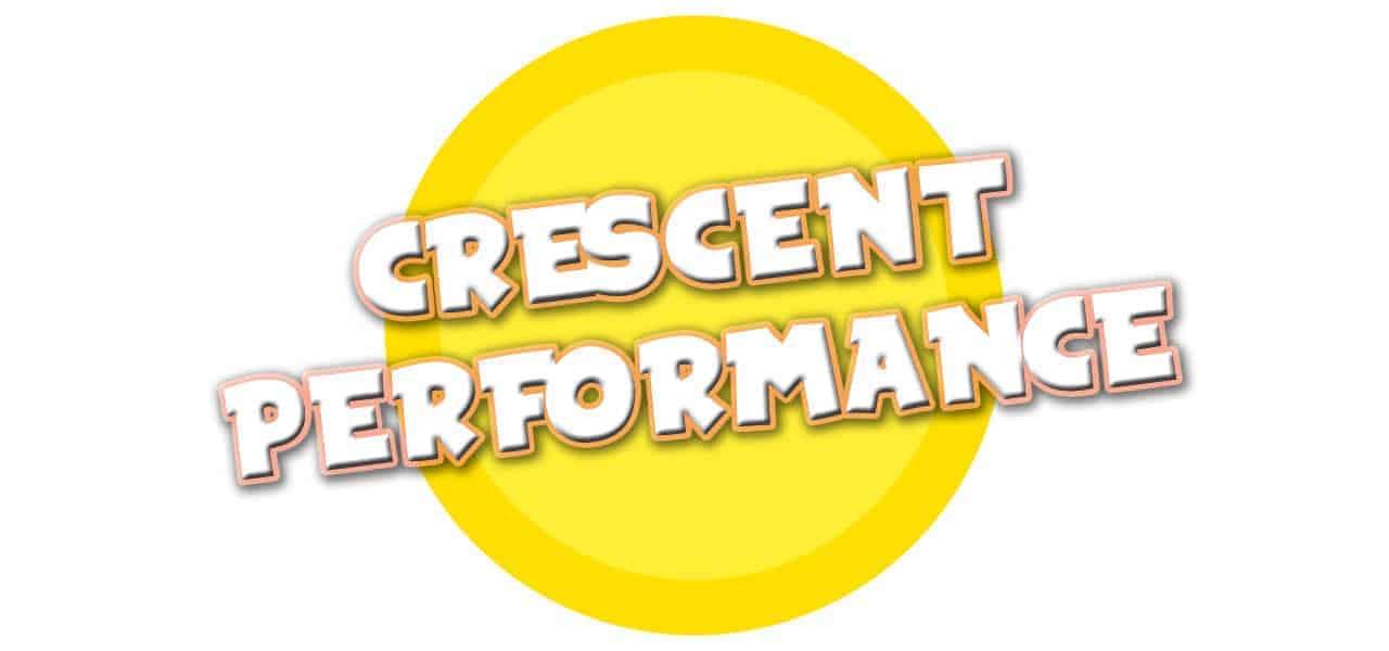 CRESCENT PERFORMANCE