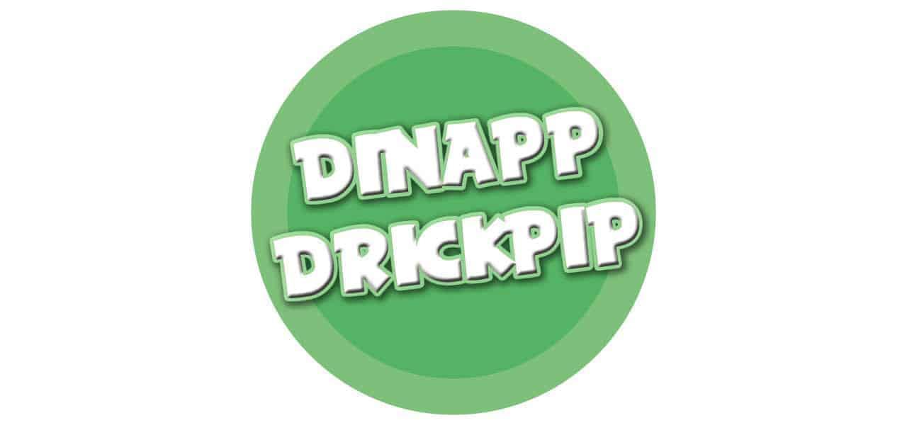 DINAPP/DRICKPIP