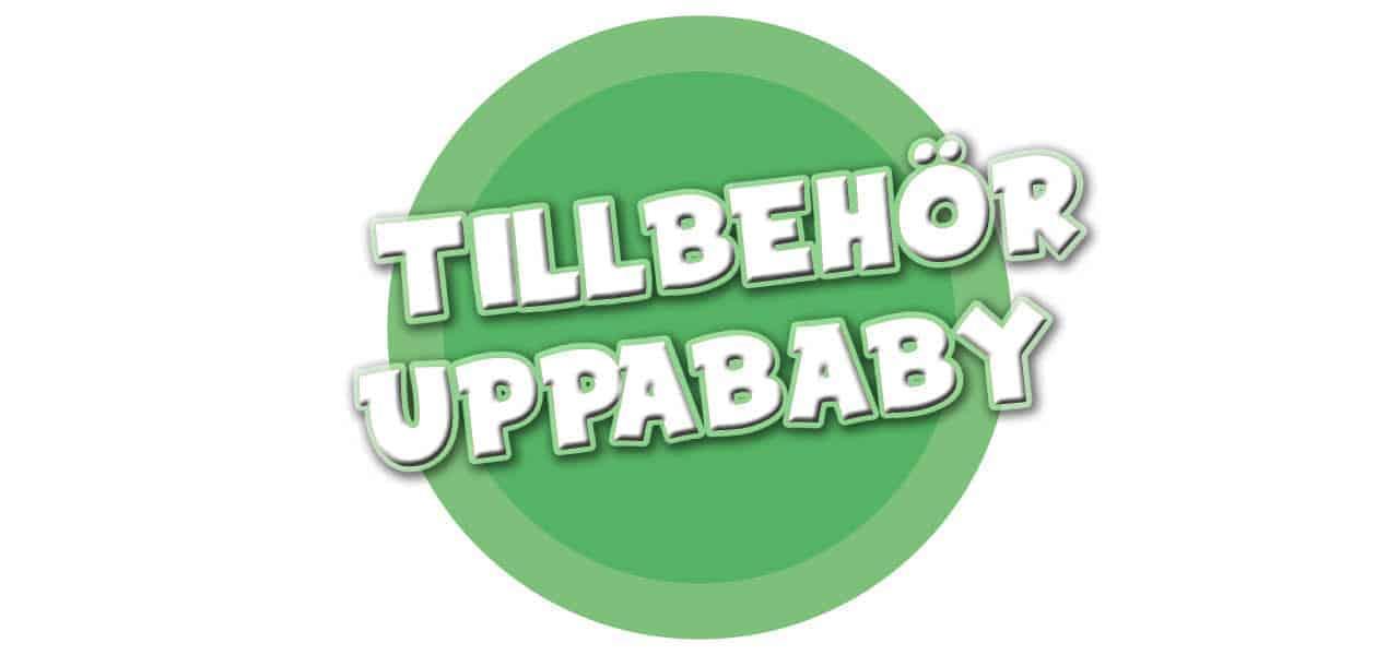 TILLBEHÖR UPPABABY